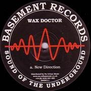 Wax Doctor - New Direction / Herbal Tekno (Basement Records BRSSCL1, 2002) : посмотреть обложки диска