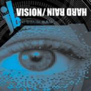 JB - Vizion / Hard Rain (Back 2 Basics B2B12068, 2001)