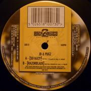 JB & Pugz - Back 2 Burn: Episode 1 (Back 2 Basics B2B12073, 2002) : посмотреть обложки диска