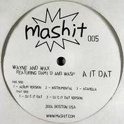 various artists - A It Dat (Mashit MASHIT005, 2004)