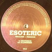 Nucleus & Paradox - Esoterica / Illuminism (Esoteric ESO012, 2009) : посмотреть обложки диска