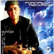 Muffler - The Game / Floor Rocker (Formation Records FORM12123, 2007) : посмотреть обложки диска