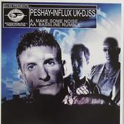 Peshay, Influx UK & DJ SS - Make Some Noise / Bassline Rumble (Formation Records FORM12124, 2008) : посмотреть обложки диска