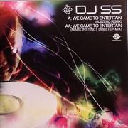 DJ SS - We Came To Entertain (Remixes) (Formation Records FORM12136, 2010) : посмотреть обложки диска