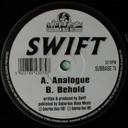 Swift - Analogue / Behold (Suburban Base SUBBASE74, 1997)