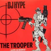 DJ Hype - The Trooper (Suburban Base SUBBASE28, 1993) : посмотреть обложки диска