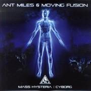 Ant Miles & Moving Fusion - Mass Hysteria / Cyborg (Liftin' Spirit Records ADMM39, 2010)