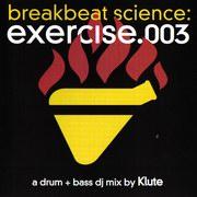 Klute - Breakbeat Science Exercise.03 (Breakbeat Science BBSCD013, 2004)