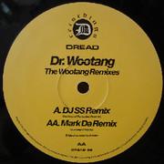 Dr Wootang - The Wootang (Remixes) (Dread Recordings DREAD09, 1996)