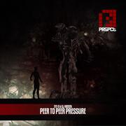 Eye-D & DJ Hidden - Peer To Peer Pressure (Prspct Recordings PRSPCTCD002, 2011) : посмотреть обложки диска