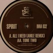 Spirit - All I Need (Anile Remix) / Tone Two (Inneractive Music INNA032, 2010) : посмотреть обложки диска