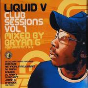 Bryan G - Liquid V Club Sessions Vol 1 (Liquid V LQDCD001, 2005) : посмотреть обложки диска