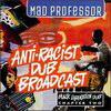 Mad Professor - Anti-Racist Dub Broadcast (Ariwa ARICD100, 1995, CD)