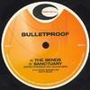 Bulletproof - The Bends / Sanctuary (Critical Recordings CRIT006, 2002, vinyl 12'')