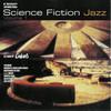 various artists - Science Fiction Jazz volume 1 (Mole Listening Pearls MOLE001-2, 1996, CD compilation)