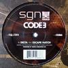 Code 3 - Delta / Escape Hatch (SGN:LTD SGN014, 2009, vinyl 12'')