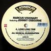 Marcus Visionary - Long Long Time / Musical Murderation (Liondub International LNDB003, 2009, vinyl 12'')