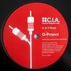 Q Project - In 2 Deep / Five 13 (C.I.A. CIA046, 2009, vinyl 12'')