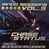 Chase & Status - Bingo Sessions volume 3 (Bingo Beats BINGOCD008, 2006, CD, mixed)