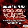 Adam F & DJ Fresh - Breakbeat Kaos (Ministry Of Sound MOSCD74, 2003, 2xCD, mixed)