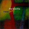 Fila Brazillia - Mess (Pork PORK031, 1996, CD)