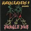 various artists - Hardleaders 5 Presents: Jungle Dub (Kickin Records KICKLP12, 1994, vinyl 2xLP)