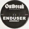 Enduser - Timehold / Assembly (Outbreak Records OUTB033, 2005, vinyl 12'')