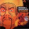Drumsound & Bassline Smith - Fu Manchu (Technique Recordings TECH068, 2010, vinyl 12'')