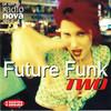 various artists - Future Funk Two (Nova Records 32505-2, 1996, CD compilation)