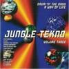 various artists - Jungle Tekno Volume Three - Drum 'N' The Bass - A Way Of Life (Jumpin' & Pumpin' CDTOT14, 1994, CD compilation)
