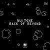 Nu:Tone - Back Of Beyond (Hospital Records NHS122CD, 2007, CD)