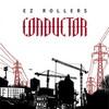 E-Z Rollers - Conductor (Intercom Recordings AICOM004CD, 2007, CD)