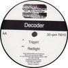 Decoder - Trippin' / Redlight (Tech Itch Recordings TI010, 1996, vinyl 12'')