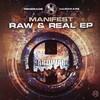 Manifest - Raw & Real EP (Renegade Hardware RH064, 2004, vinyl 2x12'')