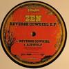 Zen - Reverse Cowgirl EP (Zombie (UK) ZOMBIEUK016, 2007, vinyl 2x12'')