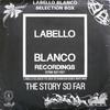 various artists - The Story So Far (Labello Blanco Selection Box) (Labello Blanco LB28, 1992, vinyl 3x12'')