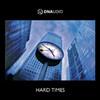 various artists - Hard Times (DNAudio DNAUDIOLP1, 2008, vinyl 4x12'')