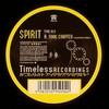 Spirit - Final Chapter (The Alternative Ending) / Raygun VIP (Timeless Recordings TYME023, 2002, vinyl 12'')