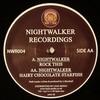 Nightwalker - Rock This / Hairy Chocolate Starfish (Nightwalker Recordings NWR004, 2007, vinyl 12'')