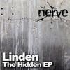 Linden - The Hidden EP (Nerve Recordings NERVEEP001, 2008, file)