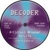 Decoder - Circuit Breaker / Life (Tech Itch Recordings TI011, 1996, vinyl 12'')