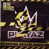 Original Sin - D For Danger / Decibel (Playaz Recordings PLAYAZ005, 2008, vinyl 12'')