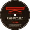 Bulletproof - Poker / Sign Of The Times (Subtronix TRON004, 2002, vinyl 12'')