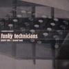 Funky Technicians - Planet Vibe / Second Look (Creative Source CRSE010, 1997, vinyl 12'')