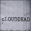 cLOUDDEAD - Ten (Big Dada BDCD065, 2004, CD)
