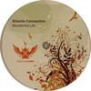 Atlantic Connection - Wonderful Life / Echo Park (Influenza Media INMD001, 2008, vinyl 12'')