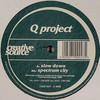 Q Project - Slow Down / Spectrum City (Creative Source CRSE023, 1999, vinyl 12'')