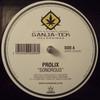 Prolix - Sonorous / The Fury (Ganja-Tek Recordings GTEK006, 2008, vinyl 12'')
