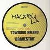 Malfoy - Towering Inferno / Bravestar (Skimrok Recordings SKIM005, 2007, vinyl 12'')