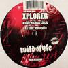 X-Plorer - Vicious Circle / Mosquito (Wildstyle Recordings WILD009, 2005, vinyl 12'')